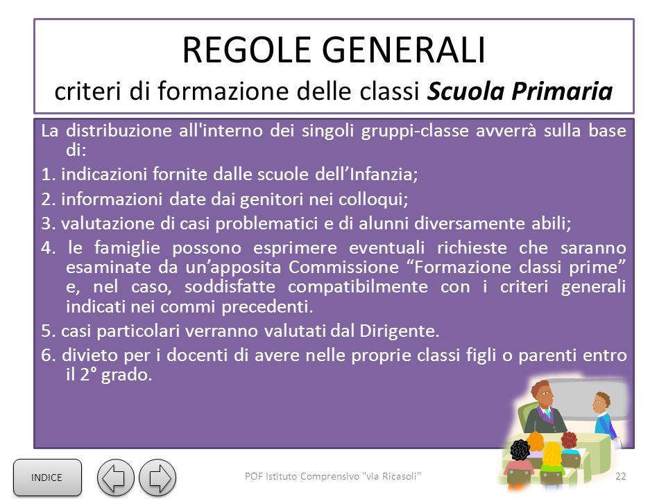 REGOLE GENERALI criteri di formazione delle classi Scuola Primaria
