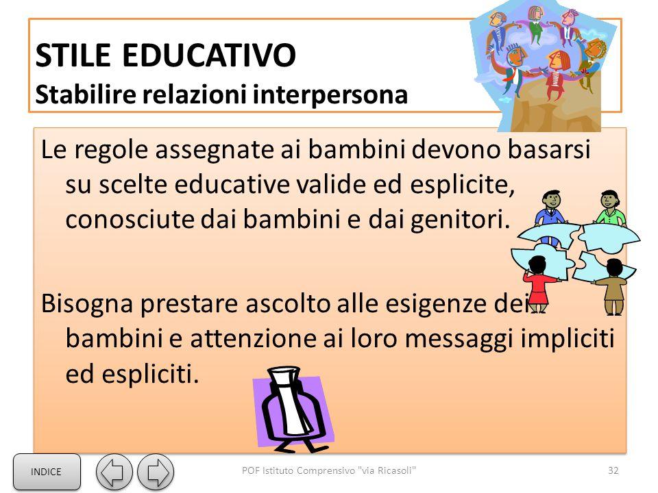 STILE EDUCATIVO Stabilire relazioni interpersona