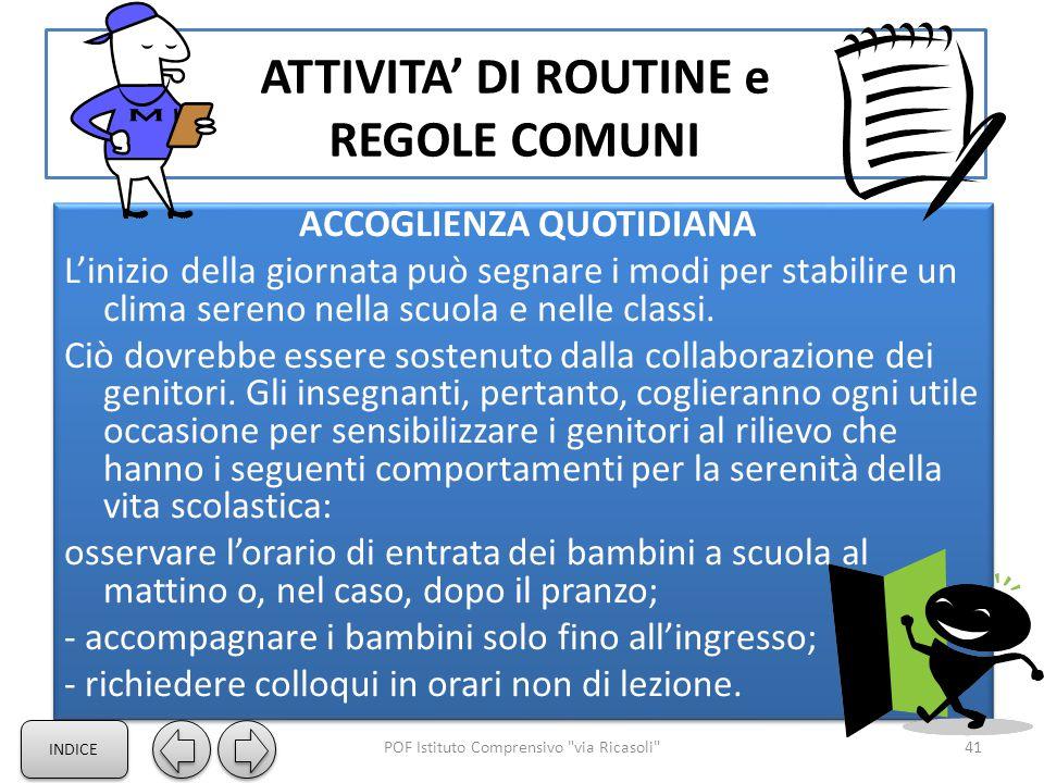 ATTIVITA' DI ROUTINE e REGOLE COMUNI