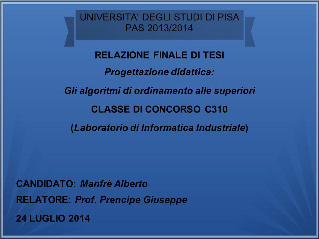 UNIVERSITA DEGLI STUDI DI PISA PAS 2013/2014