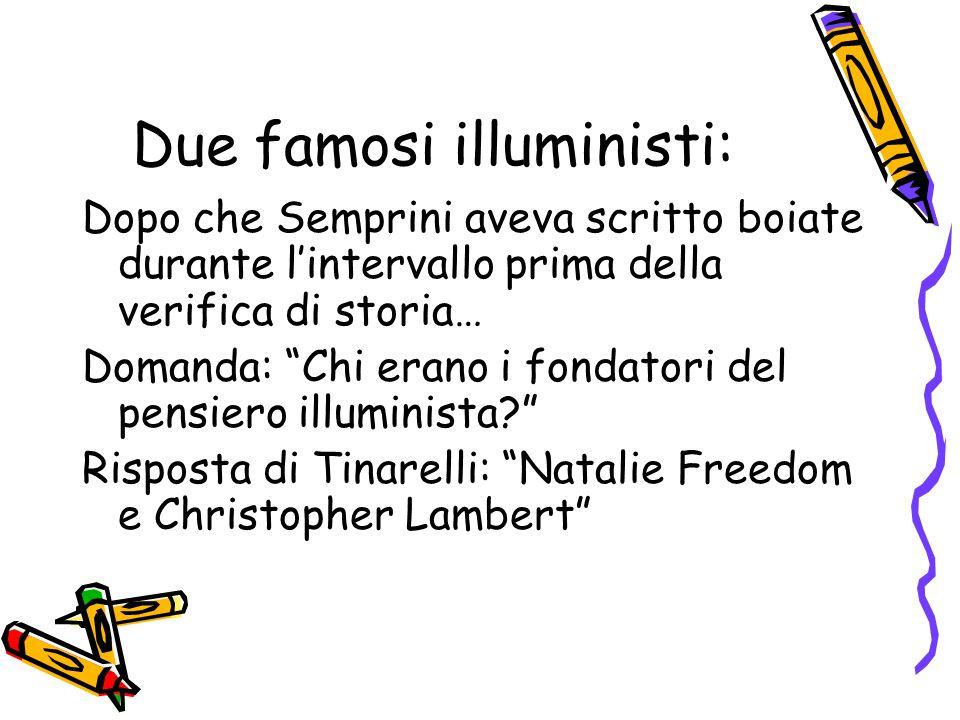 Due famosi illuministi: