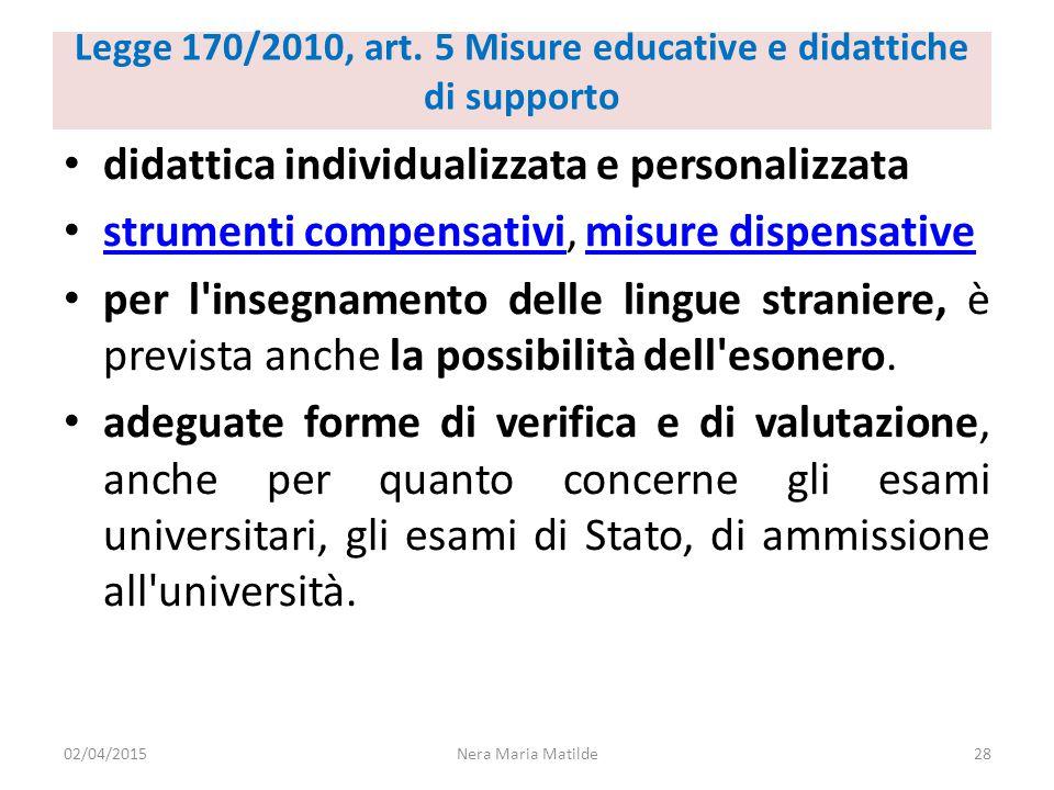 Legge 170/2010, art. 5 Misure educative e didattiche di supporto