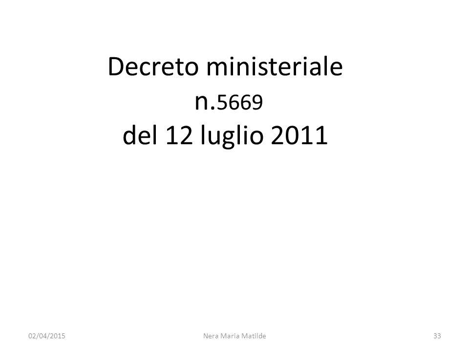 Decreto ministeriale n.5669 del 12 luglio 2011
