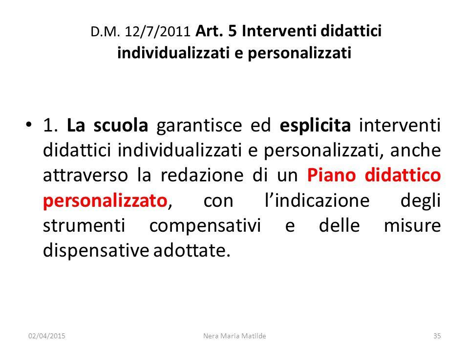 D.M. 12/7/2011 Art. 5 Interventi didattici individualizzati e personalizzati