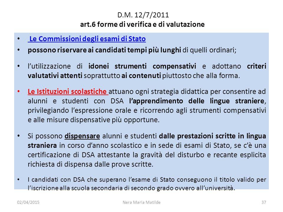 D.M. 12/7/2011 art.6 forme di verifica e di valutazione