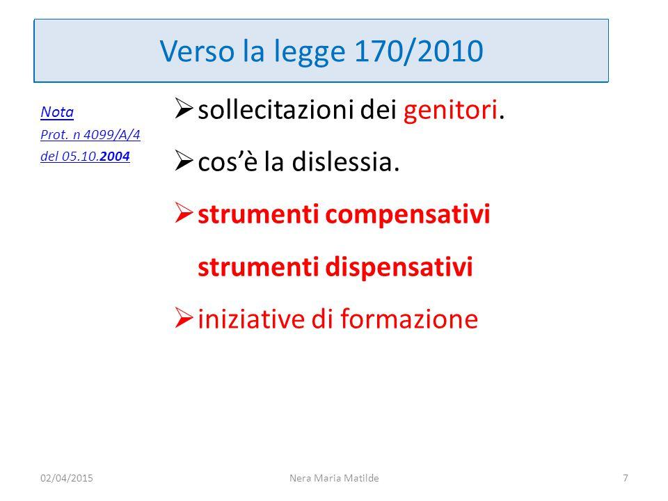 Verso la legge 170/2010 Verso la legge 170/2010