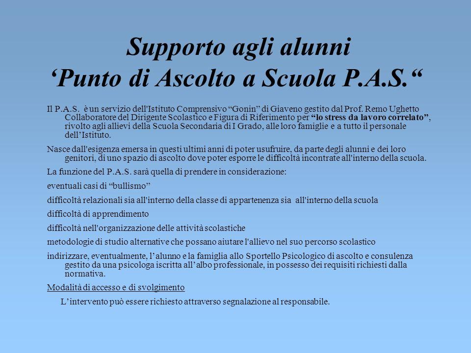 Supporto agli alunni 'Punto di Ascolto a Scuola P.A.S.
