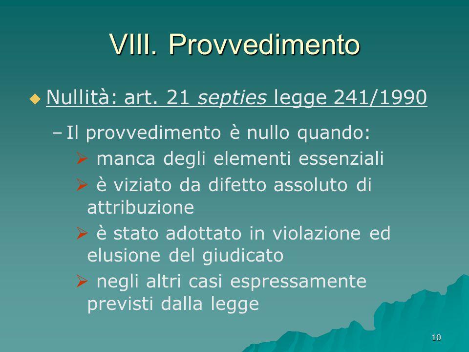 VIII. Provvedimento Nullità: art. 21 septies legge 241/1990