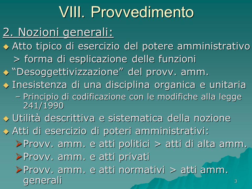 VIII. Provvedimento 2. Nozioni generali: