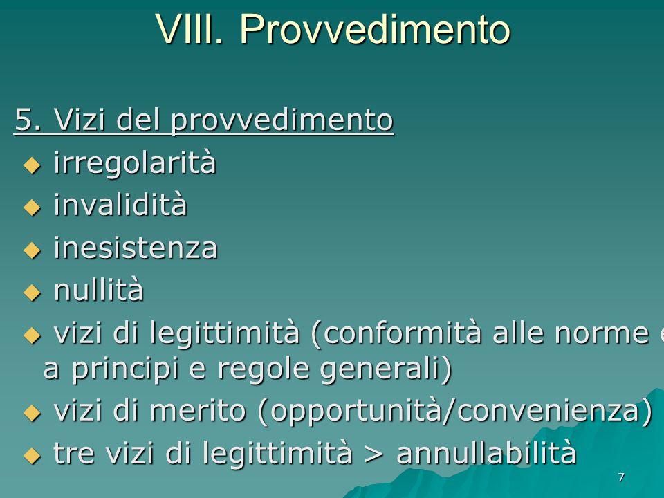 VIII. Provvedimento irregolarità invalidità inesistenza nullità
