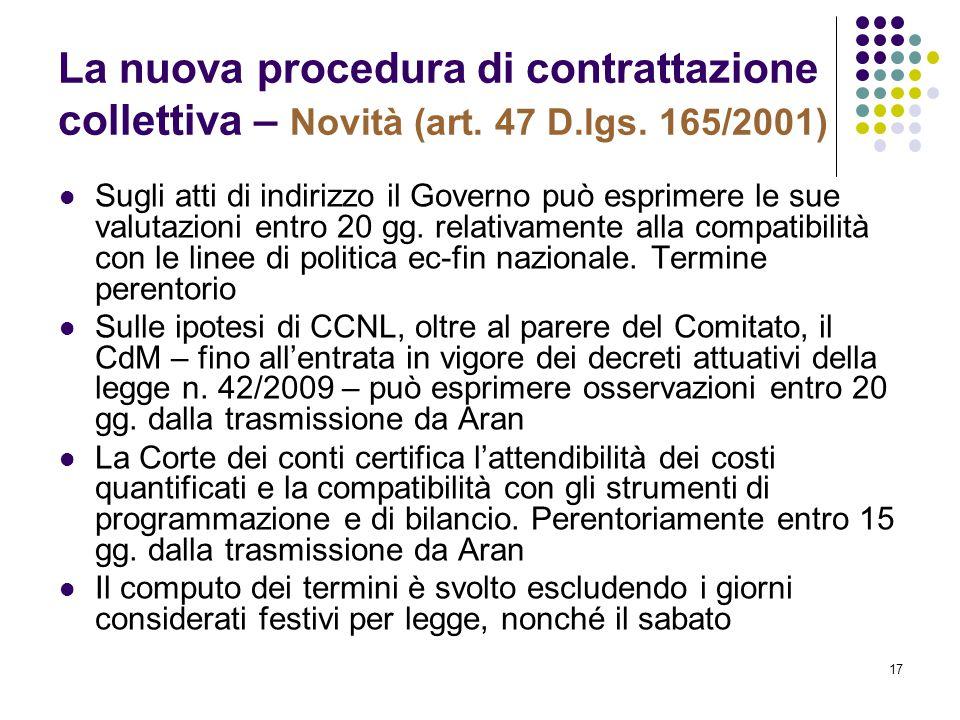 La nuova procedura di contrattazione collettiva – Novità (art. 47 D