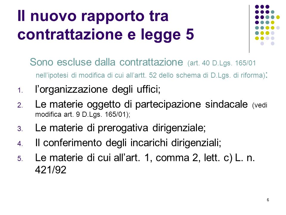 Il nuovo rapporto tra contrattazione e legge 5