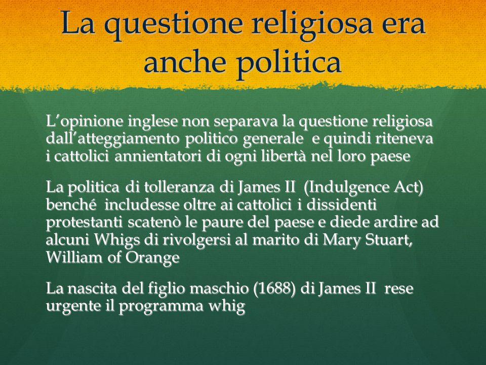 La questione religiosa era anche politica