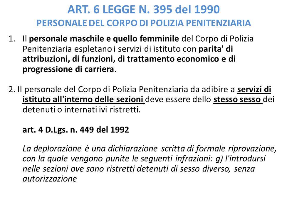 ART. 6 LEGGE N. 395 del 1990 PERSONALE DEL CORPO DI POLIZIA PENITENZIARIA