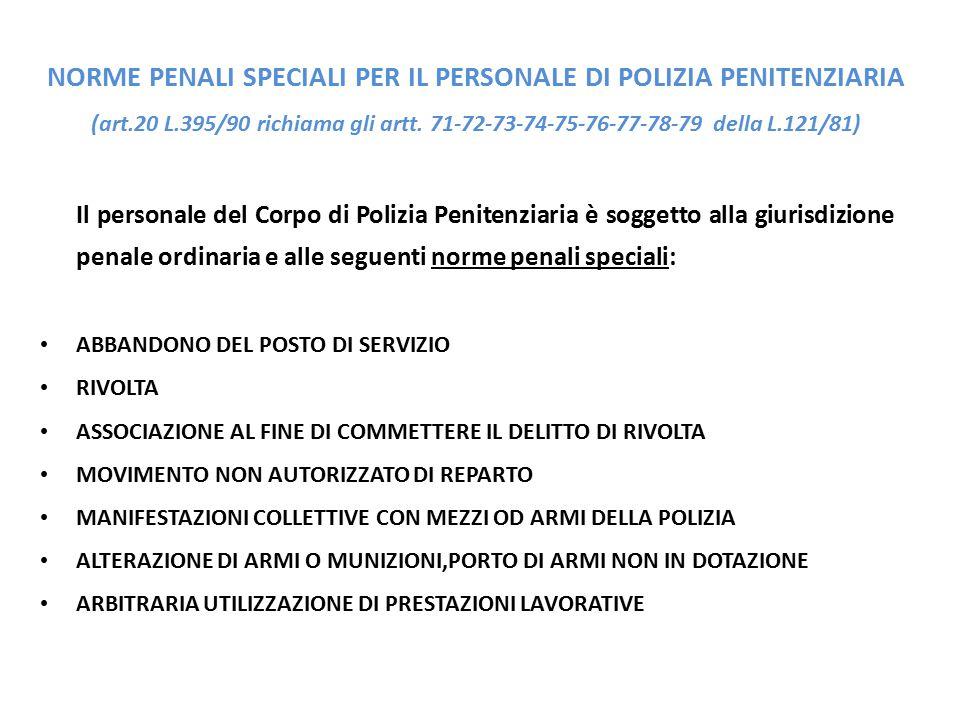NORME PENALI SPECIALI PER IL PERSONALE DI POLIZIA PENITENZIARIA (art