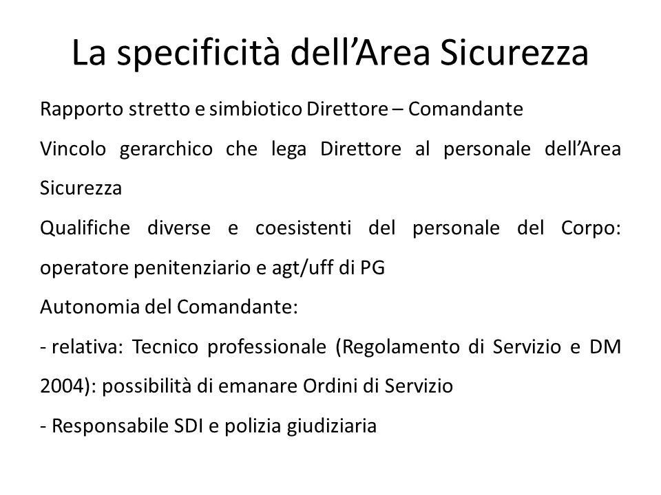 La specificità dell'Area Sicurezza