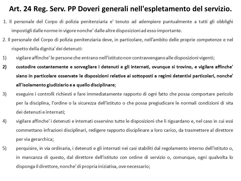 Art. 24 Reg. Serv. PP Doveri generali nell espletamento del servizio.