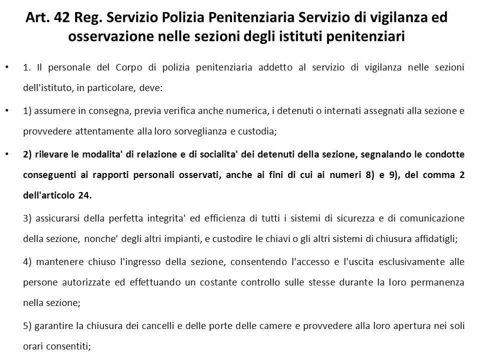 Art. 42 Reg. Servizio Polizia Penitenziaria Servizio di vigilanza ed osservazione nelle sezioni degli istituti penitenziari