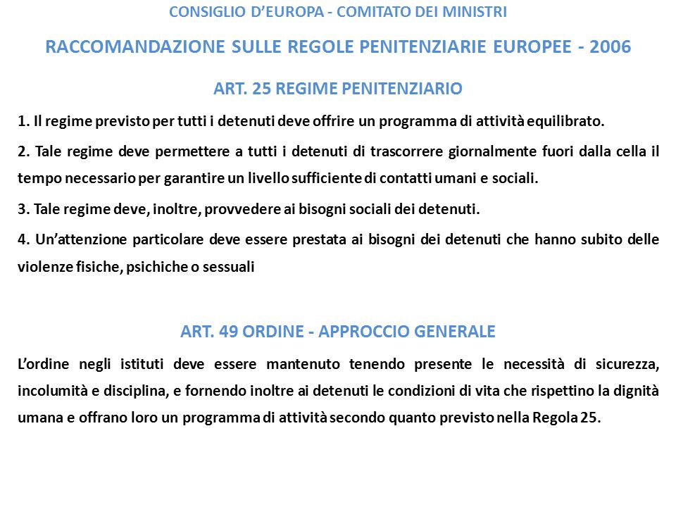 ART. 25 REGIME PENITENZIARIO ART. 49 ORDINE - APPROCCIO GENERALE
