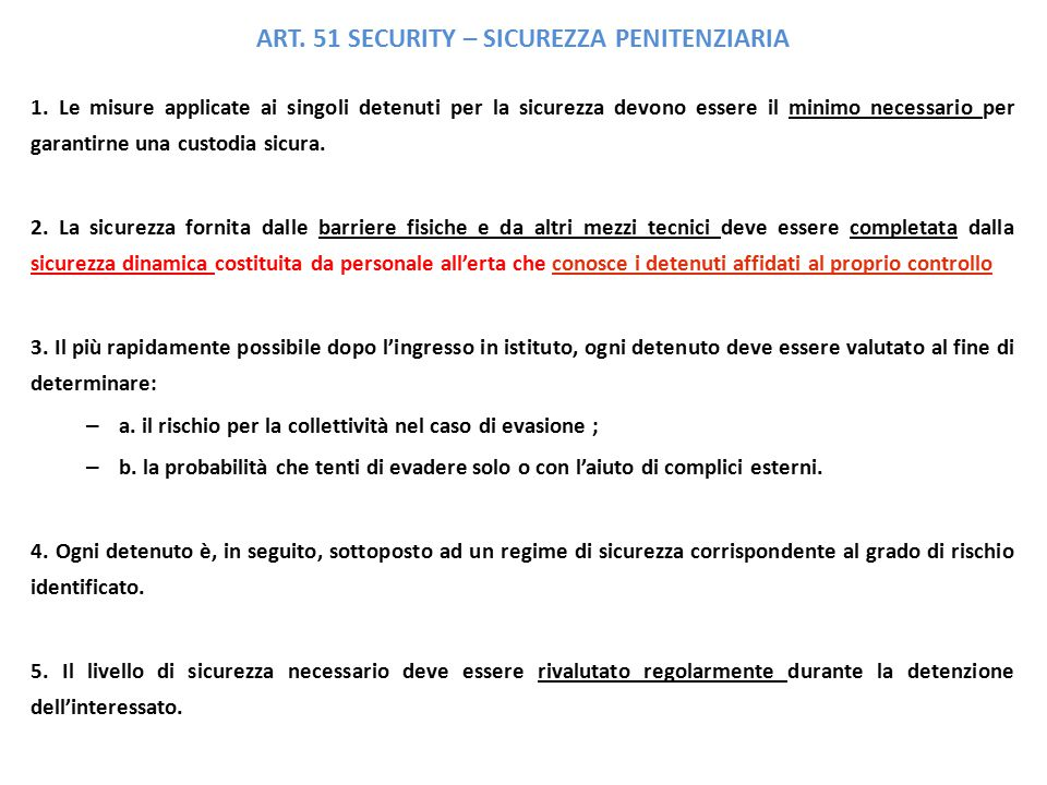 ART. 51 SECURITY – SICUREZZA PENITENZIARIA