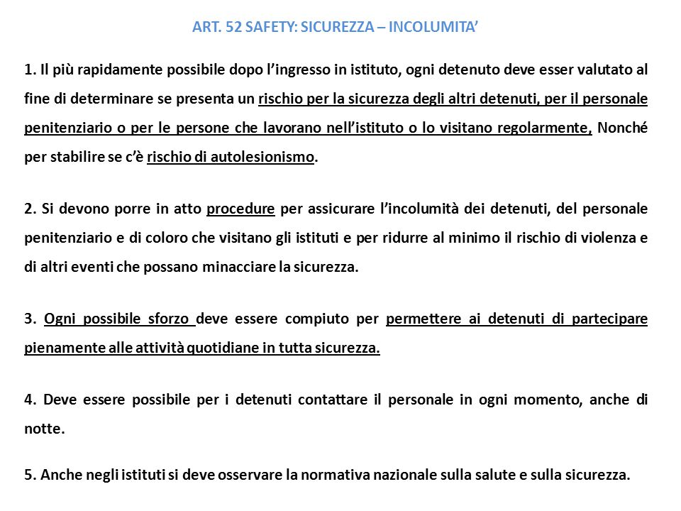 ART. 52 SAFETY: SICUREZZA – INCOLUMITA'