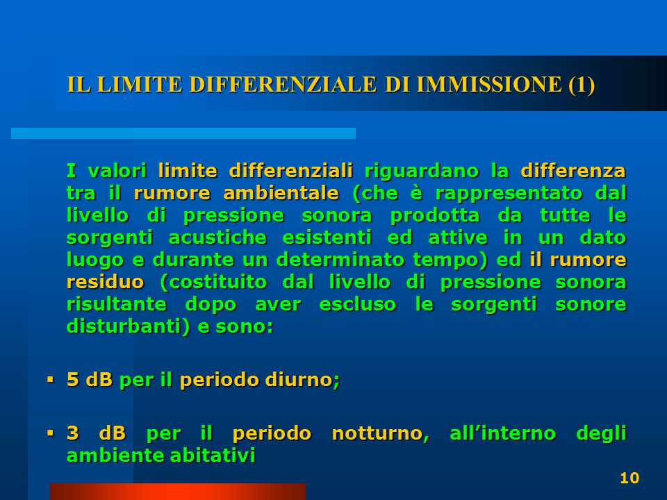 IL LIMITE DIFFERENZIALE DI IMMISSIONE (1)
