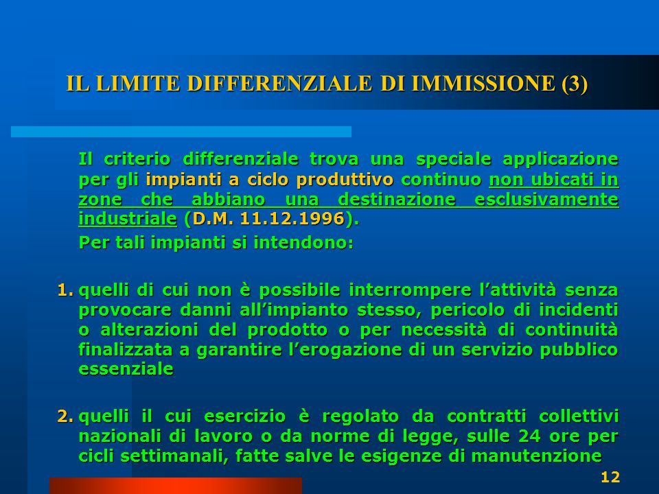 IL LIMITE DIFFERENZIALE DI IMMISSIONE (3)