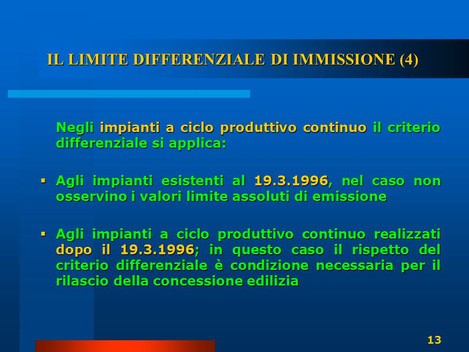 IL LIMITE DIFFERENZIALE DI IMMISSIONE (4)