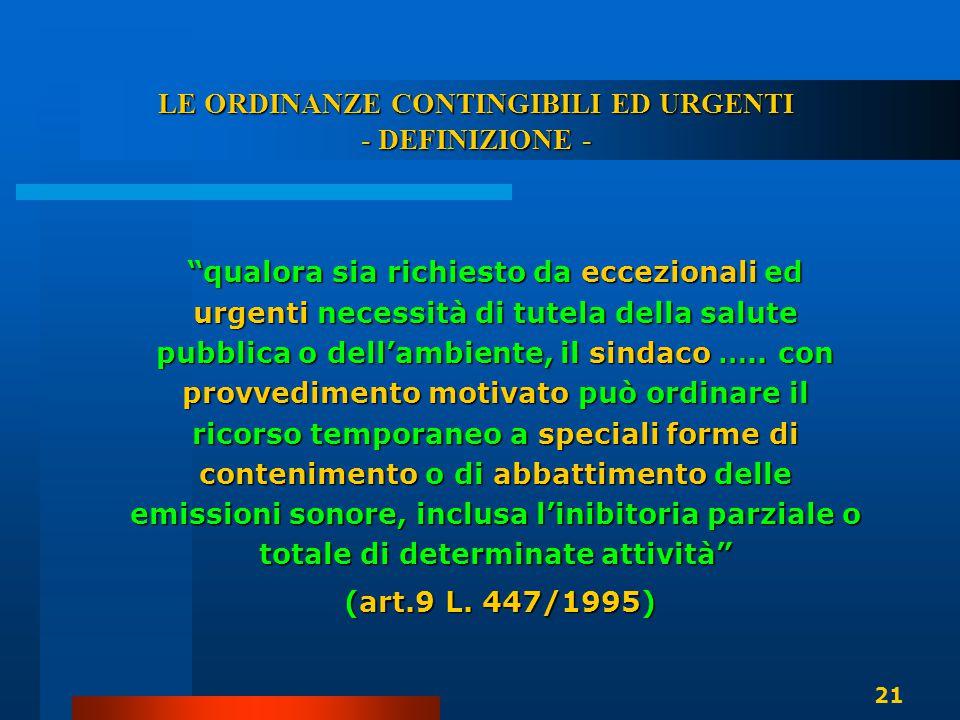 LE ORDINANZE CONTINGIBILI ED URGENTI - DEFINIZIONE -