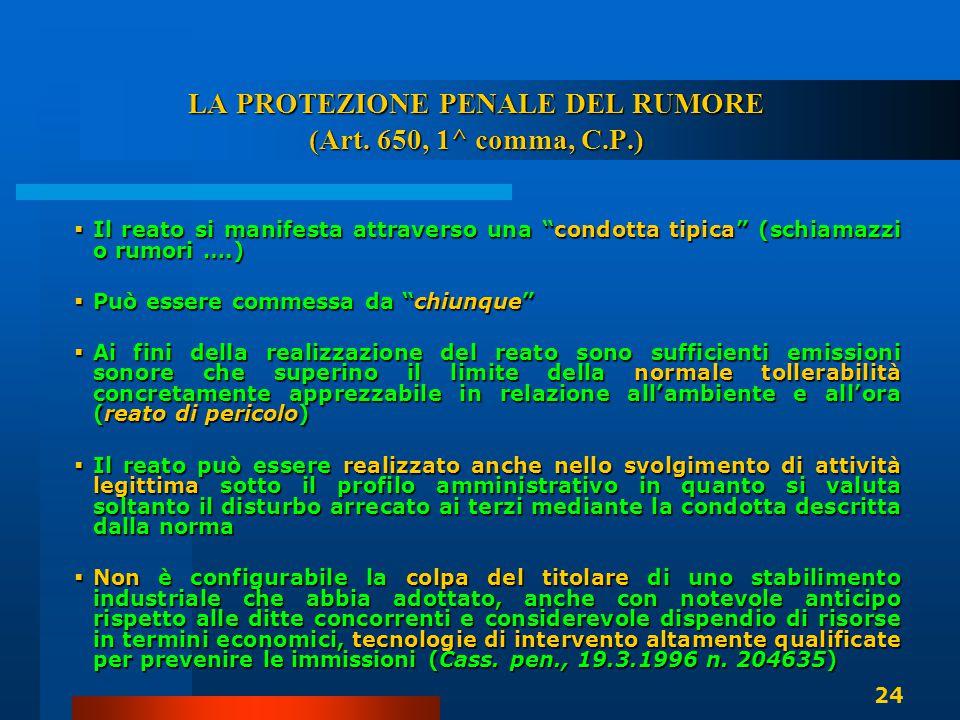 LA PROTEZIONE PENALE DEL RUMORE (Art. 650, 1^ comma, C.P.)