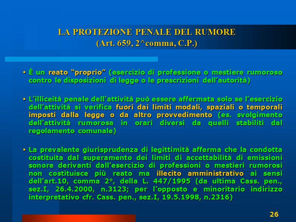 LA PROTEZIONE PENALE DEL RUMORE (Art. 659, 2^comma, C.P.)