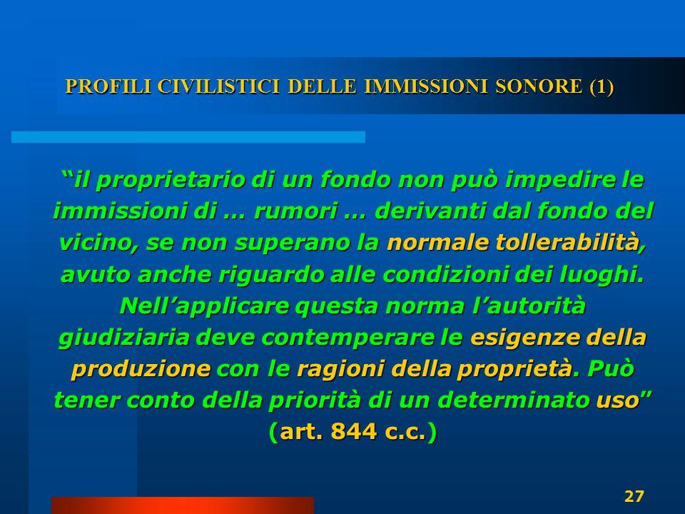 PROFILI CIVILISTICI DELLE IMMISSIONI SONORE (1)