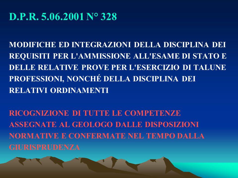 D.P.R. 5.06.2001 N° 328 MODIFICHE ED INTEGRAZIONI DELLA DISCIPLINA DEI