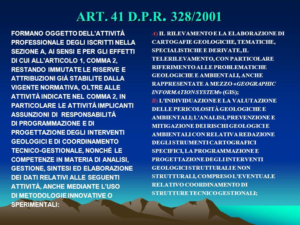 ART. 41 D.P.R. 328/2001