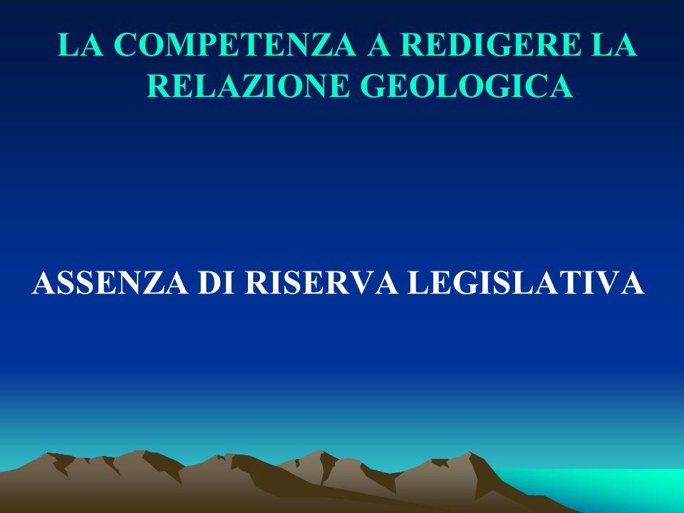 LA COMPETENZA A REDIGERE LA RELAZIONE GEOLOGICA