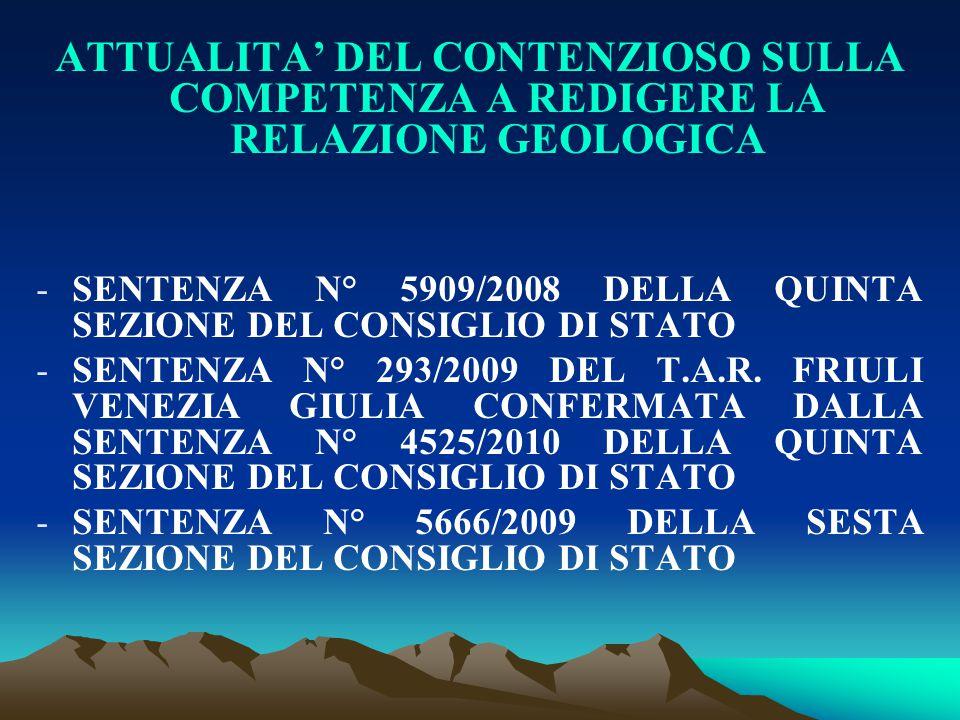 ATTUALITA' DEL CONTENZIOSO SULLA COMPETENZA A REDIGERE LA RELAZIONE GEOLOGICA