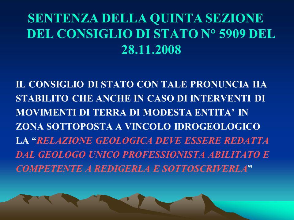 SENTENZA DELLA QUINTA SEZIONE DEL CONSIGLIO DI STATO N° 5909 DEL 28.11.2008