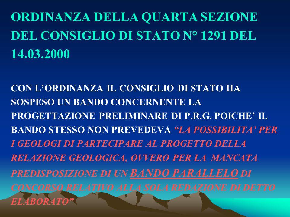 ORDINANZA DELLA QUARTA SEZIONE DEL CONSIGLIO DI STATO N° 1291 DEL