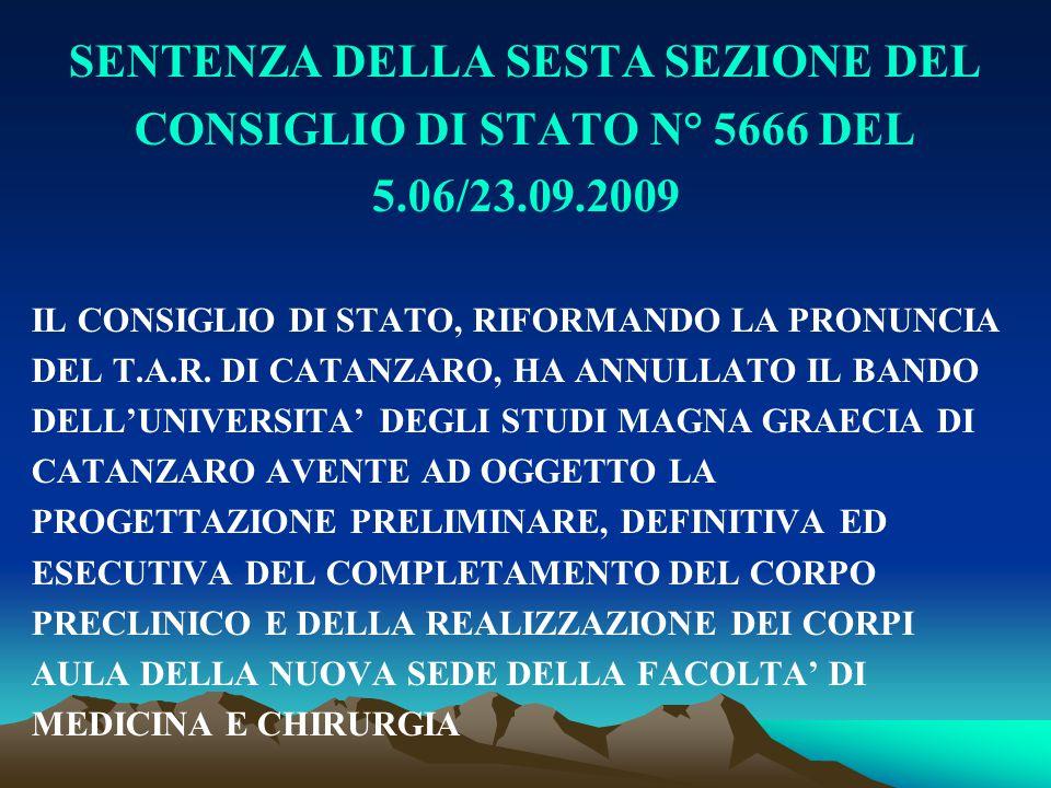SENTENZA DELLA SESTA SEZIONE DEL CONSIGLIO DI STATO N° 5666 DEL