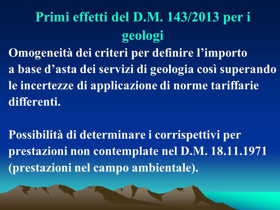 Primi effetti del D.M. 143/2013 per i