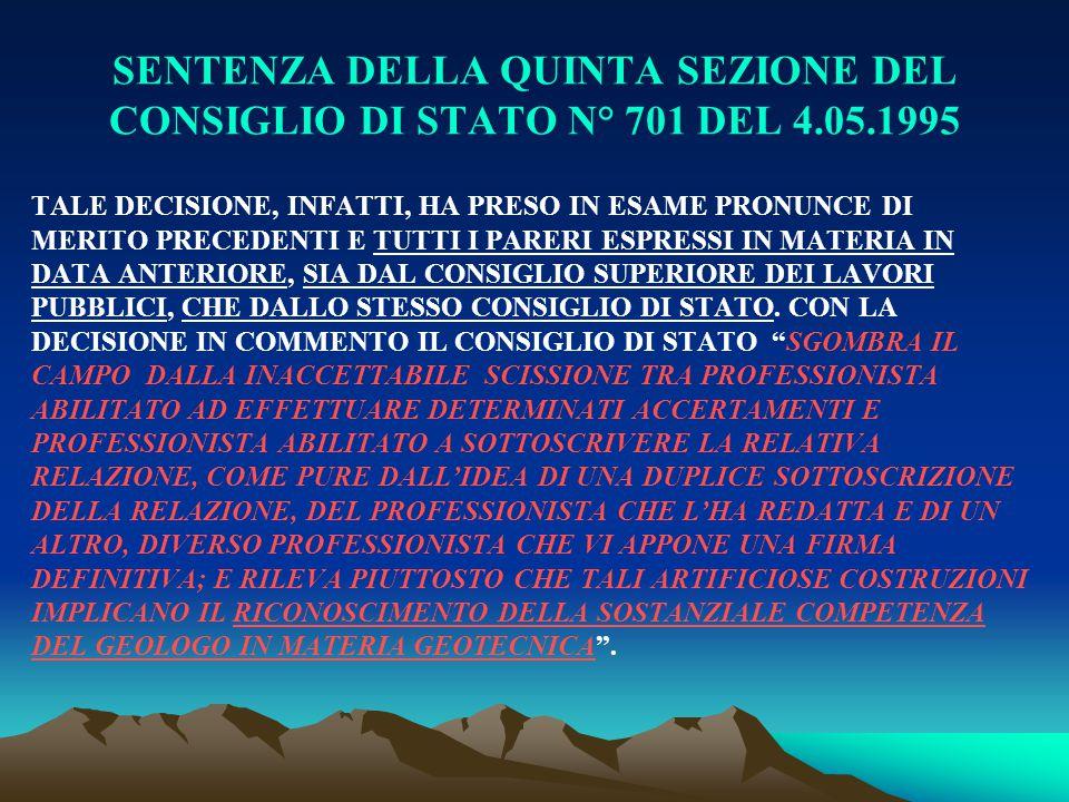 SENTENZA DELLA QUINTA SEZIONE DEL CONSIGLIO DI STATO N° 701 DEL 4. 05