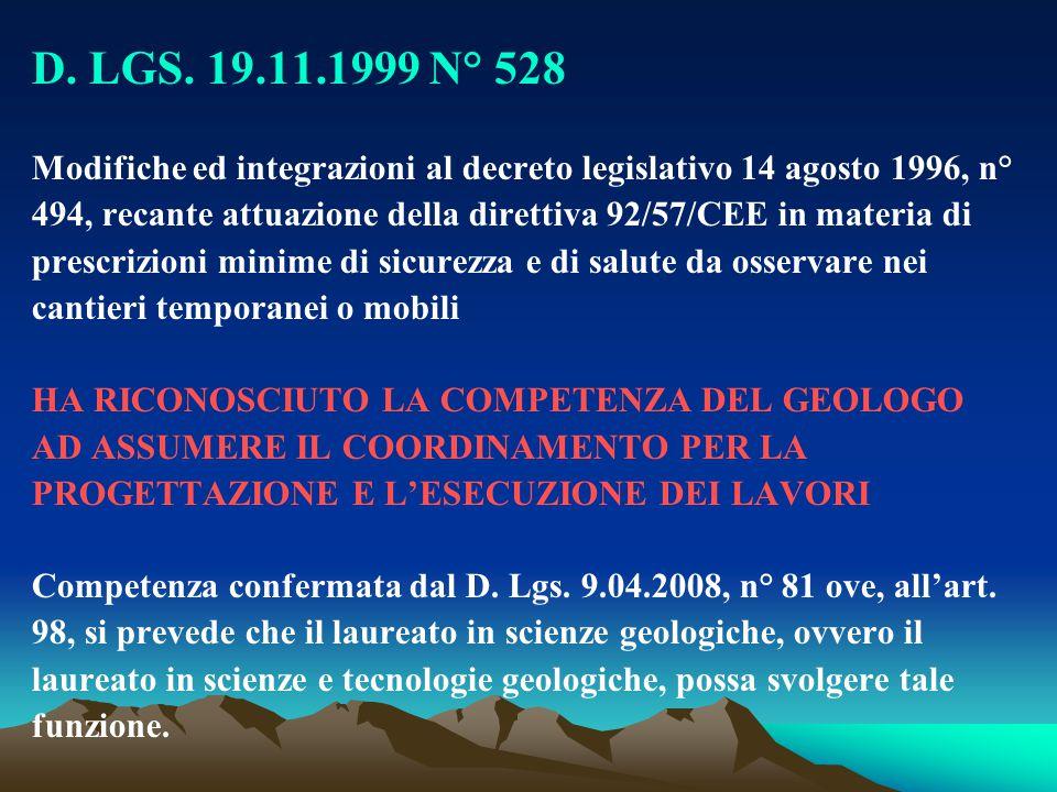 D. LGS. 19.11.1999 N° 528 Modifiche ed integrazioni al decreto legislativo 14 agosto 1996, n°