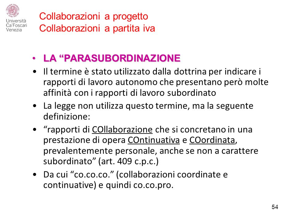 Collaborazioni a progetto Collaborazioni a partita iva