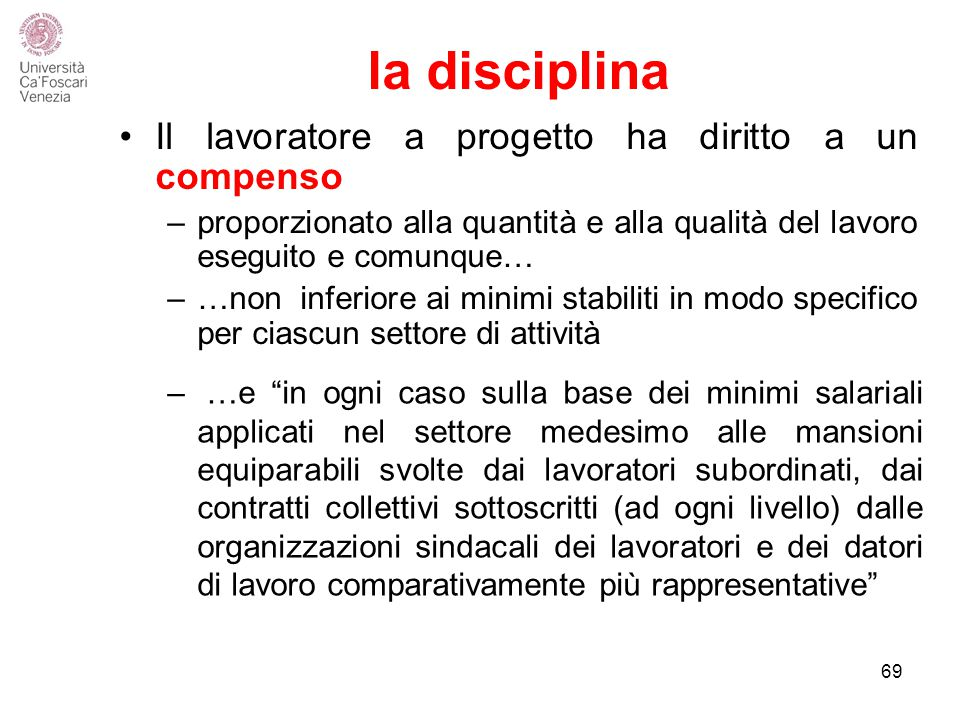 la disciplina Il lavoratore a progetto ha diritto a un compenso