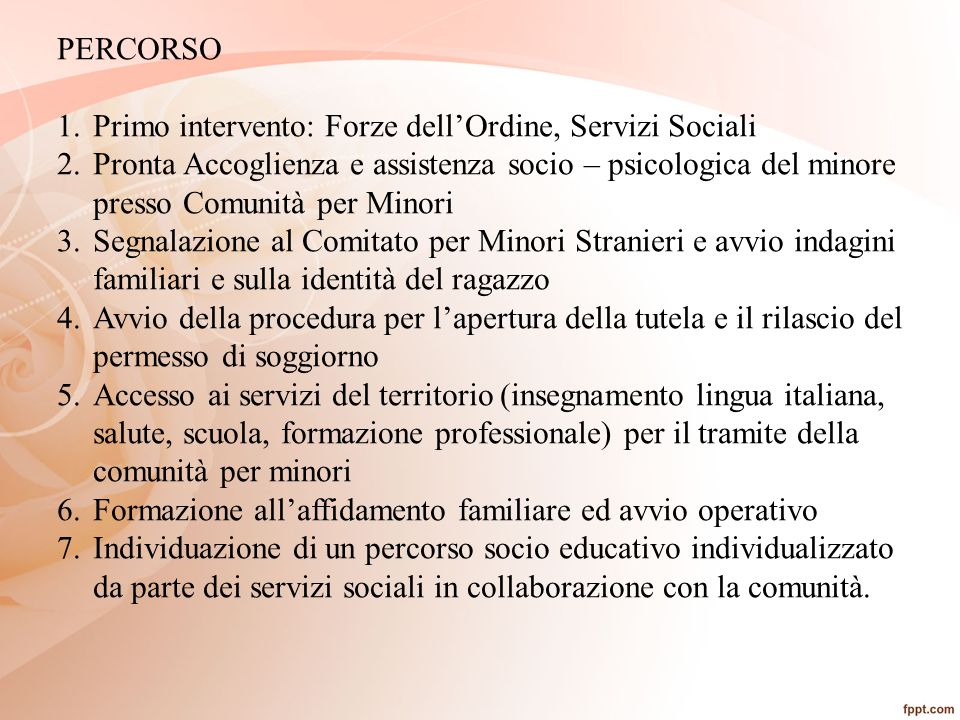 PERCORSO Primo intervento: Forze dell'Ordine, Servizi Sociali.