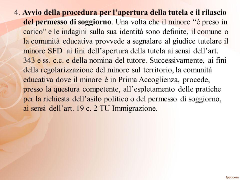 4. Avvio della procedura per l'apertura della tutela e il rilascio del permesso di soggiorno.