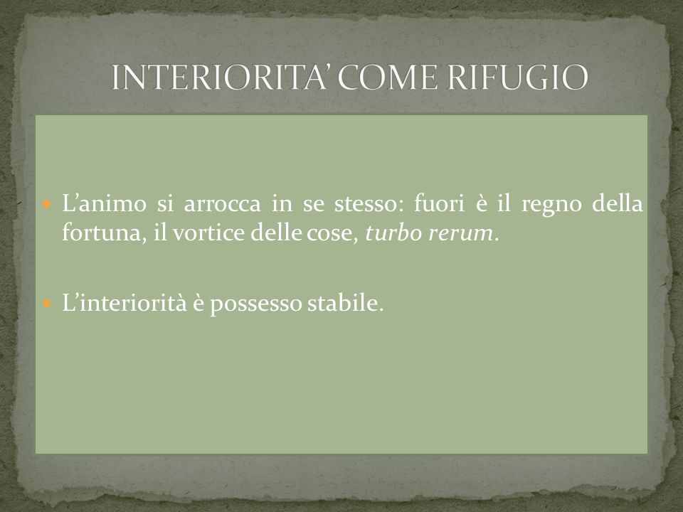INTERIORITA' COME RIFUGIO