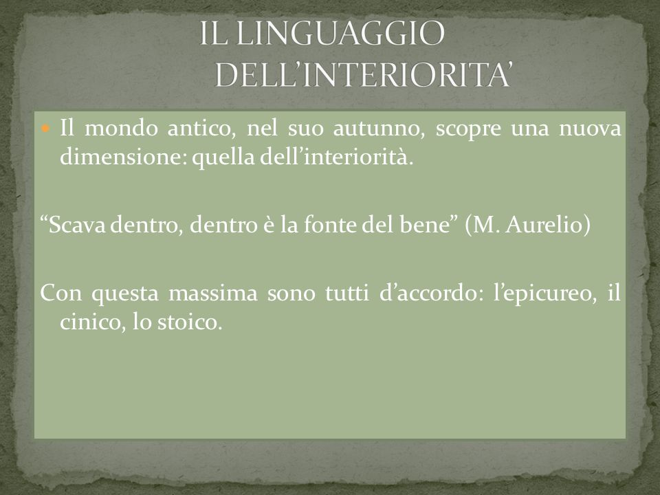 IL LINGUAGGIO DELL'INTERIORITA'