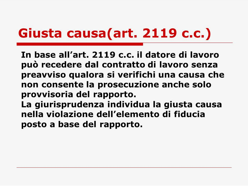 Giusta causa(art. 2119 c.c.)