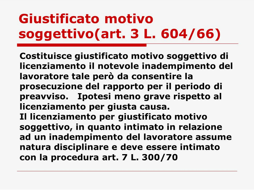 Giustificato motivo soggettivo(art. 3 L. 604/66)
